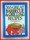 365 Great Barbeque and Grill Recipes (365 Ways)