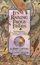 It's Raining Frogs and Fishes: Four Seasons of Natural Phenomena and Oddities of the Sky (Outdoor Essays & Reflections)