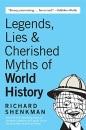 Legends & Lies of World History