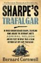 Sharpe's Trafalgar: Richard Sharpe and the Battle of Trafalgar, October 21, 1805 (Richard Sharpe Adventure)