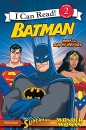 Batman Classic: Meet the Super Heroes: With Superman and Wonder Woman (I Can Read - Level 2 (Quality))
