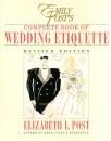 Complete Book of Wedding Etiquette