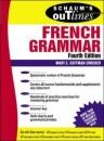 Schaum's Outline of French Grammar (Schaum's Outline Series)