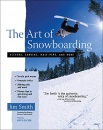 The Art of Snowboarding: Kickers, Carving, Half-Pipe, and More