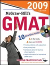 McGraw-Hill's GMAT with CD-ROM, 2009 Edition: Practice problems with explanations-Essay writing help-Admission advice for business schol ... GMAT takers (McGraw-Hill's GMAT (W/CD))