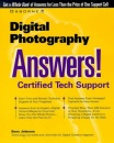Digital Photography Answers!: Certified Tech Support (Osborne's Answers Series)