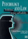 Psychology and Law: Truthfulness, Accuracy and Credibility