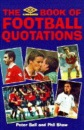 The Umbro Book of Football Quotations