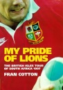 My Pride of Lions: British Lions Tour of South Africa, 1997