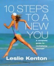 10 Steps to a New You: Complete Guide to Revitalizing Yourself