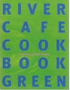 River Cafe Cook Book Green