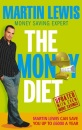 The Money Diet: The Ultimate Guide to Shedding Pounds Off Your Bills and Saving Money on Everything!