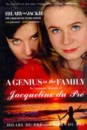 A Genius in the Family: An Intimate Memoir of Jacqueline du Pre