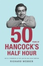 Fifty Years of Hancock's Half Hour