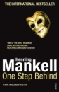 One Step Behind: A Kurt Wallander Novel