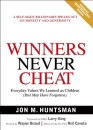 Winners Never Cheat: Even in Tough Times: Everyday Values We Learned as Children (But May Have Forgotten)