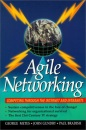 Agile Networking: Competing Through the Internet and Intranets