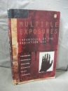 Multiple Exposures: Chronicles of the Radiation Age (Penguin Press Science)