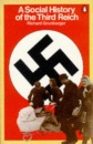 A Social History of the Third Reich (Penguin history)