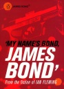 My Name's Bond...: An Anthology from the Fiction of Ian Fleming