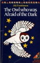 The Owl Who Was Afraid of the Dark (Young Puffin Books)