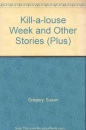 Kill-a-louse Week and Other Stories (Plus)