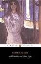 Hedda Gabler, The pillars of the community, The wild duck  (Classics S.)