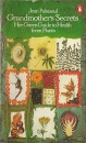 Grandmother's Secrets: Her Green Guide to Health from Plants (Penguin Handbooks)