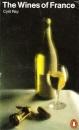 The Wines of France (Penguin Handbooks)