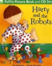 Harry and the Robots (Book & CD)