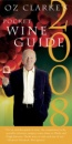 Oz Clarke's Pocket Wine Guide (Oz Clarke's Pocket Wine Guides)