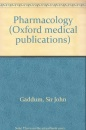 Pharmacology (Oxford medical publications)