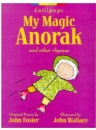 My Magic Anorak and Other Rhymes for Young Children (Lollipop)