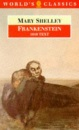 Frankenstein: The Modern Prometheus (World's Classics)