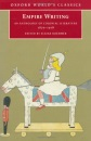 Empire Writing: An Anthology of Colonial Literature 1870-1918 (Oxford World's Classics)