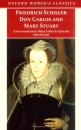 Don Carlos and Mary Stuart: Adapted in Verse Drama (Oxford World's Classics)