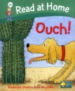 Read at Home: More Level 2C: Ouch! (Read at Home Level 2c)