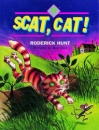 Oxford Reading Tree: Stages 1-9: Rhyme and Analogy: Story Rhymes: Scat, Cat!