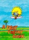 A First Poetry Book (A Poetry book)