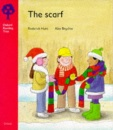 The Scarf (Oxford Reading Tree Stage 4: from More Stories, Pack B)