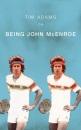 On Being John McEnroe (Yellow Jersey Shorts)
