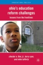 Ohio's Education Reform Challenges: Lessons from the Frontlines (Education Policy) - Chester Finn Finn,Terry Ryan,Mike Lafferty