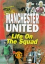 Manchester United: Life in the Squad (Manchester United Official Pocket Books)