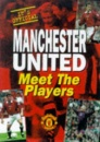 Manchester United: Meet the Players (Manchester United Official Pocket Books)