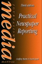 Practical Newspaper Reporting (Journalism Media Manual)
