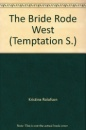 The Bride Rode West (Temptation)