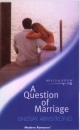 A Question of Marriage (Mills & Boon Modern)
