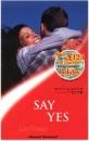 Say Yes (Sensual Romance)
