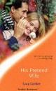 His Pretend Wife (Tender Romance)