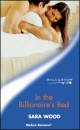 In the Billionaire's Bed (Mills & Boon Modern)